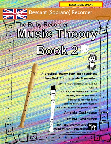 The Ruby Recorder Music Theory Book 2 - UK Terms