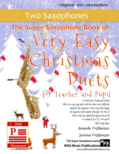 The Super Saxophone Book of Very Easy Christmas Duets for Teacher and Pupil Download