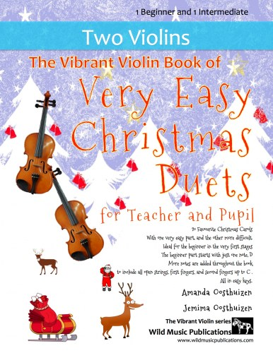 The Vibrant Violin Book of Very Easy Christmas Duets for Teacher and Pupil