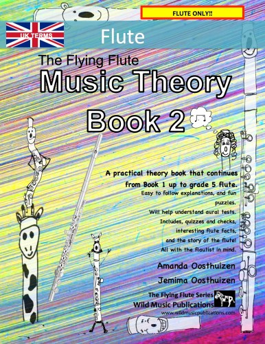 The Flying Flute Music Theory Book 2 - UK Terms