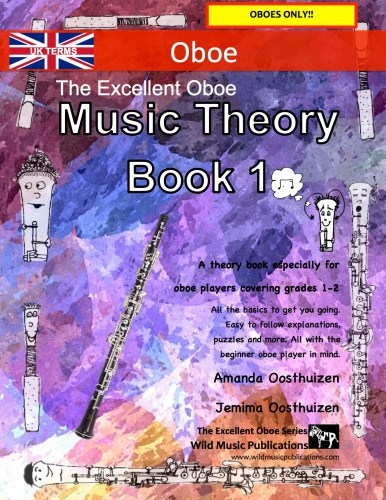 The Excellent Oboe Music Theory Book 1 - UK Terms