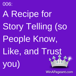 006 - a recipe for story telling so people know you like you and trust you