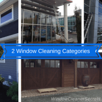 2 Categories of Window Cleaning