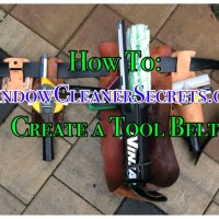 "Blog Series: ""Tools for a Window Cleaning Business"" 2. Create A Tool Belt"