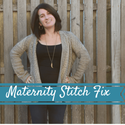 Maternity Stitch Fix: Keeping me Fashionable