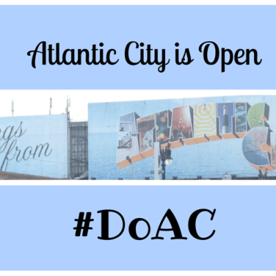 Atlantic City is Open, Ways You Can Do AC