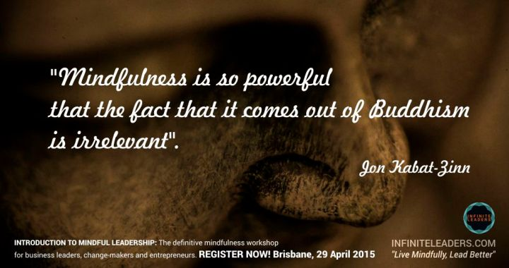 Introduction to Mindful Leadership – Brisbane 29th April – Register now!