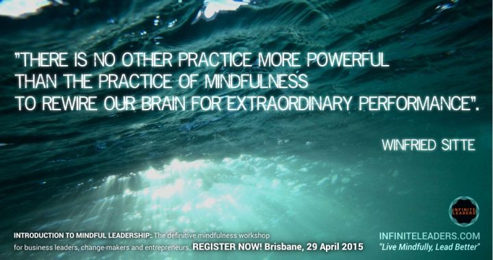 Last chance for earlybird discount – Introduction to Mindful Leadership – Brisbane 29th April – Book Now!