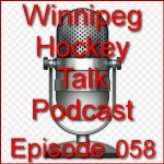 Podcast 058:  Winnipeg Jets and Las Vegas Expansion