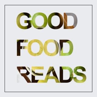 Good Food Reads