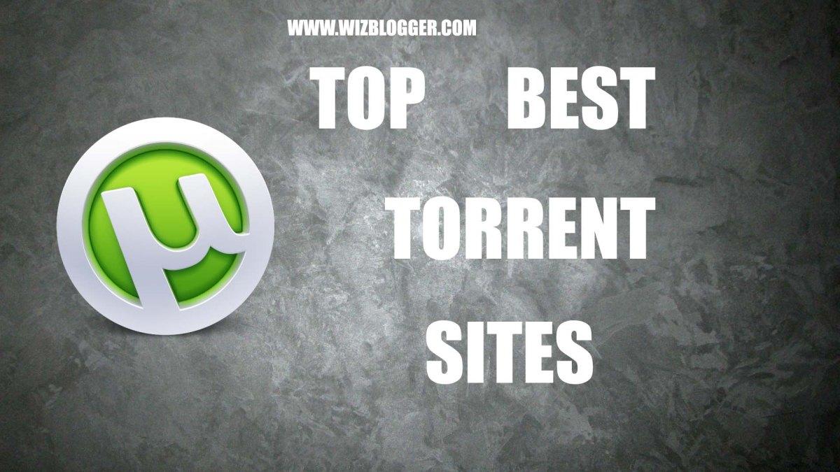 30+ Best Torrent Sites List - Regularly Updated