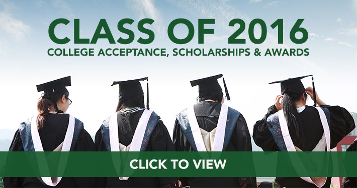 Class of 2016: College Acceptances, Scholarships & Awards