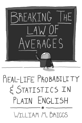 Breaking the Law of Averages