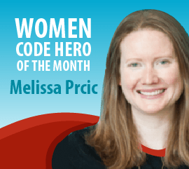 Women Code Hero of the Month - Melissa Prcic