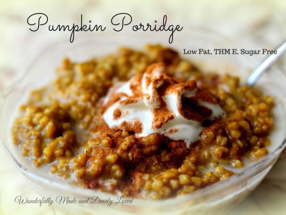 Pumpkin Porridge (Low Fat, THM E, Sugar Free)
