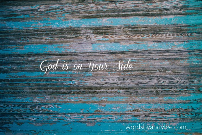 Do You Need to Know God is on Your Side?: Word Wednesday