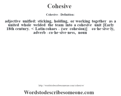 Cohesive definition | Cohesive meaning - words to describe someone