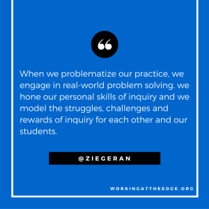 The one action all educators must take to fuel the classroom shift to inquiry…