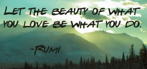 jalal-ad-din-rumi-quotes-sayings-beauty-love-doing-dream