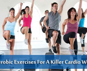 Top 5 Aerobic Exercises For A Killer Cardio Workout