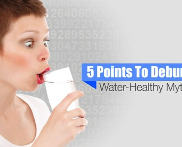 5 Points To Debunk Water-Healthy Myths