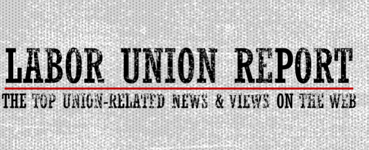 Labor Union Report Headlines For Aug. 16, 2016