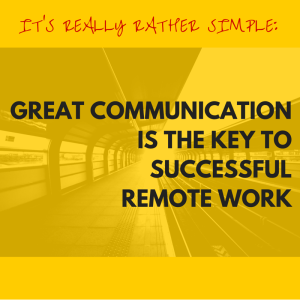 1 key to succesful remote work
