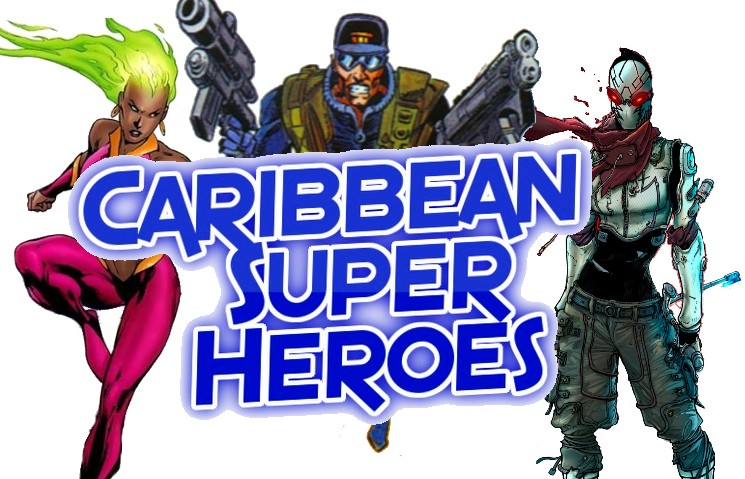 25 Caribbean Superheroes You Never Heard About!?