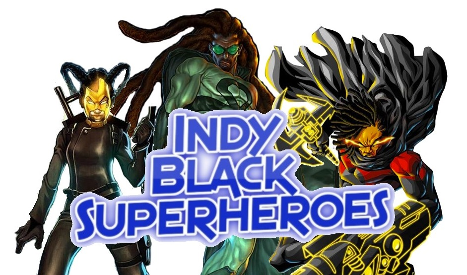50 Indy Black Superheroes You should Know!?
