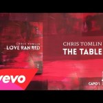 Chris Tomlin – The Table (Lyrics & Chords)