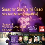 Episode 11-12-14 | Season II #WorshipTeamHangout