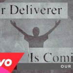 Third Day – Our Deliverer
