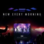 """""""New Every Morning"""" from Covenant Worship (OFFICIAL LYRIC VIDEO)"""