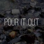 Pour It Out  | Vineyard