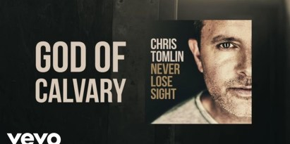 Chris Tomlin – God Of Calvary