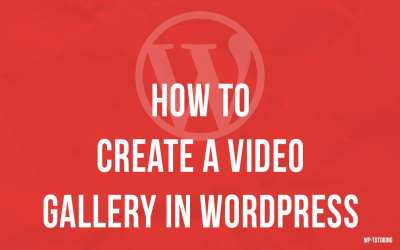 Creating a Video Gallery in WordPress