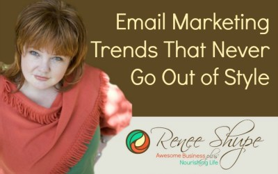 Email Marketing Trends That Never Go Out of Style