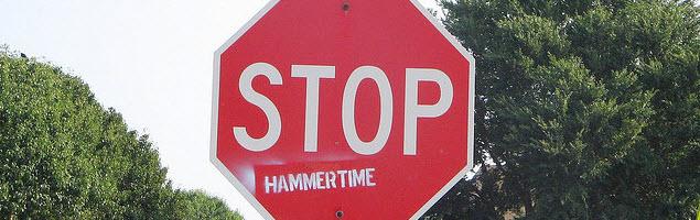 Stop Hammertime!