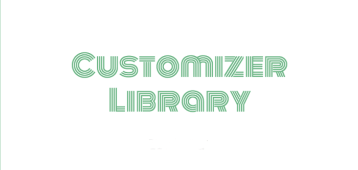 WordPress Customizer Library Provides a Simpler Way to Work with the Customizer