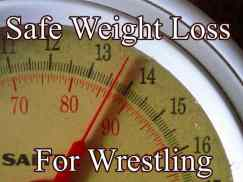 Best Wrestling Weight Loss Diet Plan