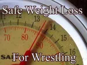 Best Wrestling Weight Loss Diet Plan