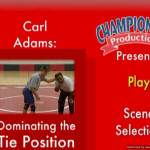 Wrestling DVDs and Videos Carl Adams: Dominating the Tie Position