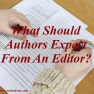 What Should Authors Expect From An Editor?