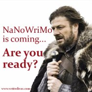 NaNoWriMo is coming. Are you ready?