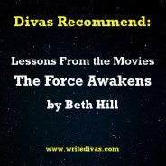 Divas Rec: Lessons From the Movies–The Force Awakens