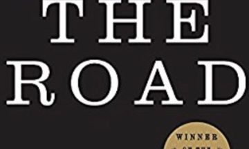 "Compassion vs. Cruelty: Why You Should Read ""The Road"" by Cormac McCarthy"
