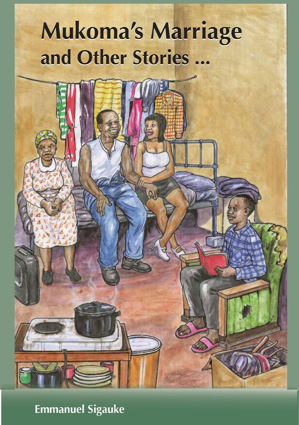 Mukoma's Marriage and other stories by Emmanuel Sigauke