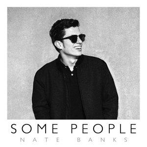 "Nate Banks, a Vanderbilt junior, released his debut single ""Some People"" today."