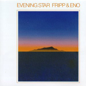 Robert Fripp and Brian Eno's Masterful 1975 Collaboration, Evening Star