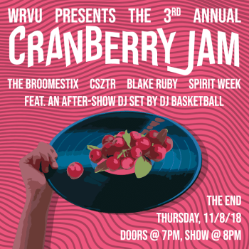 WRVU Presents the ~3rd Annual~ Cranberry Jam